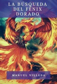 """Libro. """"La búsqueda del fénix dorado"""" Leer online"""