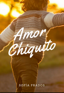"Libro. ""Amor chiquito"" Leer online"