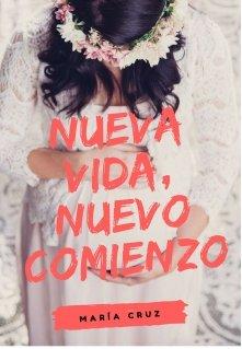 """Libro. """"Nueva Vida, Nuevo Comienzo"""" Leer online"""