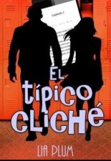 """Libro. """"El típico cliché"""" Leer online"""
