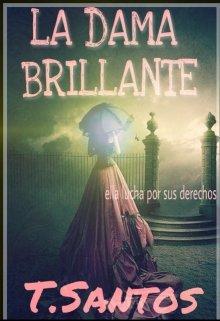 """Libro. """"La Dama Brillante"""" Leer online"""