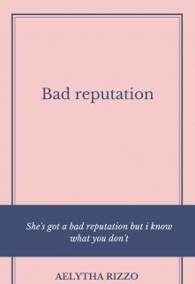 "Libro. ""Bad Reputation"" Leer online"