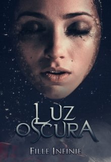 "Libro. ""Luz oscura"" Leer online"