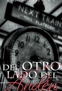 """Libro. """"Del otro lado del andén"""" Leer online"""