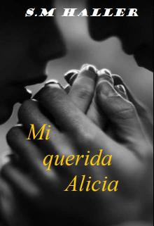 """Libro. """"Mi querida Alicia"""" Leer online"""