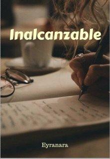 """Portada del libro """"Inalcanzable"""""""