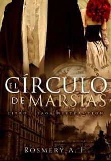 """Libro. """"El Círculo De Marsias  © (saga Westhampton Libro #1)"""" Leer online"""