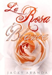 """Libro. """"La Rosa Blanca"""" Leer online"""