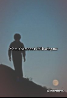 "Libro. ""Mom, the moon is following me."" Leer online"