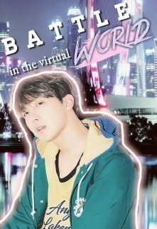 "Libro. ""Battle in the virtual world. [yoonseok]"" Leer online"