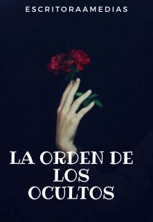 """Libro. """"La Orden De Los Ocultos"""" Leer online"""