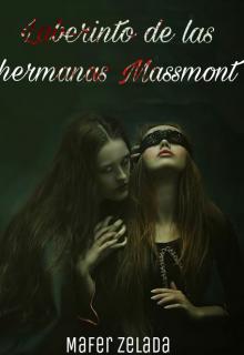 """Libro. """"Laberinto de las Hermanas Massmont"""" Leer online"""
