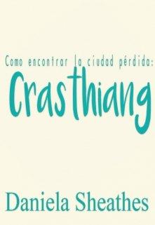 """Libro. """"Como encontrar la ciudad pérdida: Crasthiang """" Leer online"""