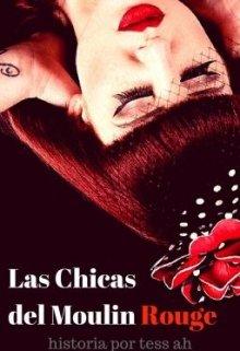 """Libro. """"Las Chicas del Moulin Rouge"""" Leer online"""
