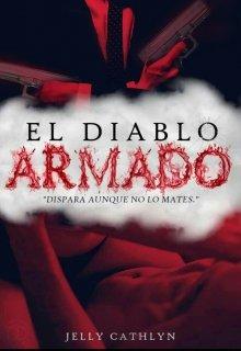 """Libro. """"El Diablo Armado"""" Leer online"""