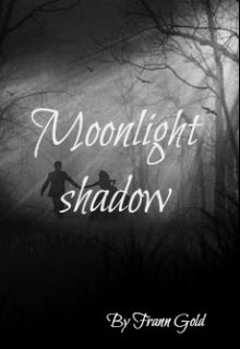 "Libro. ""Moonlight shadow"" Leer online"