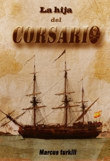 """Libro. """"La hija del corsario"""" Leer online"""