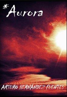 """Libro. """"-*aurora - La chica que le disparó al Sol - Vol. 1"""" Leer online"""