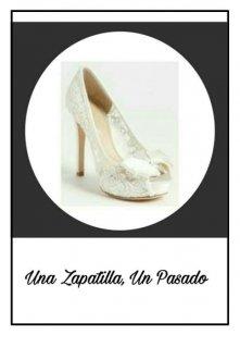 """Libro. """"Una zapatilla, Un pasado"""" Leer online"""