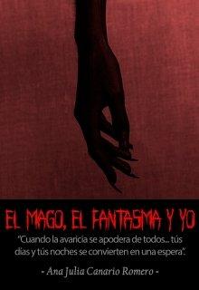 """Libro. """"El Mago, El Fantasma y Yo"""" Leer online"""