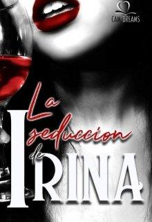 """Libro. """"La seducción de Irina."""" Leer online"""