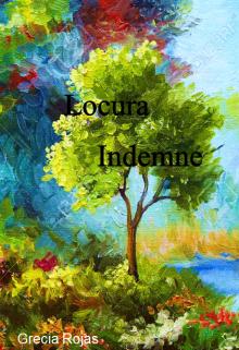 """Libro. """"Locura Indemne"""" Leer online"""