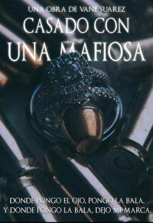 """Libro. """"Casado Con Una Mafiosa © [#1 Mortem]"""" Leer online"""
