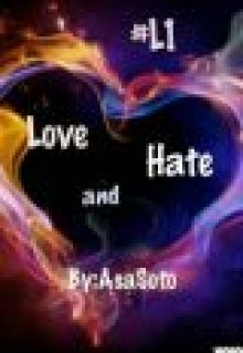 "Libro. ""Love and Hate #l1"" Leer online"