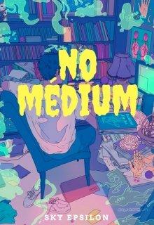 """Libro. """"No Médium """" Leer online"""