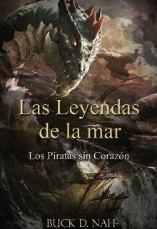 """Libro. """"Las Leyendas de la mar: Los piratas sin corazón."""" Leer online"""