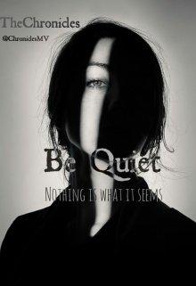 """Libro. """"Be Quiet"""" Leer online"""