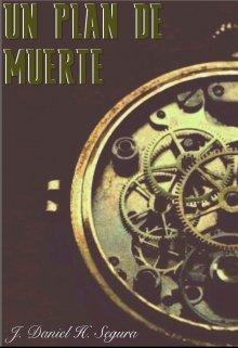 """Libro. """"Un Plan De Muerte"""" Leer online"""