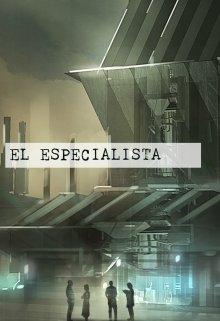 """Libro. """"El Especialista"""" Leer online"""