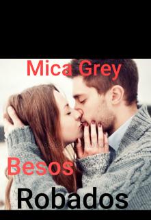 """Libro. """"Besos Robados"""" Leer online"""