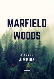 "Libro. ""Marfield Woods"" Leer online"