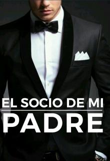 """Libro. """"El Socio De Mi Padre"""" Leer online"""