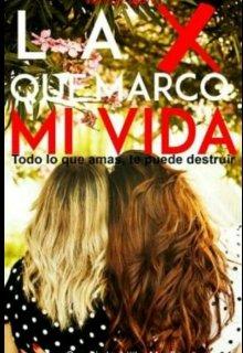 """Libro. """"La """"x"""" Que Marco Mi Vida"""" Leer online"""