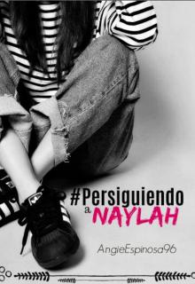 """Libro. """"#persiguiendoanaylah"""" Leer online"""