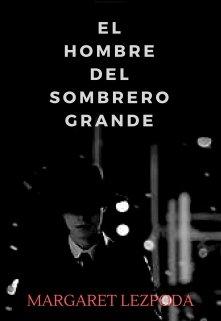 """Libro. """"El hombre del sombrero grande- #1 Trilogía Solsticio"""" Leer online"""