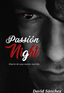 "Libro. ""Passion Night "" Leer online"