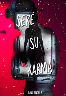 """Libro. """"Seré su Karma"""" Leer online"""