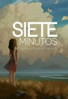 """Libro. """"Siete Minutos"""" Leer online"""