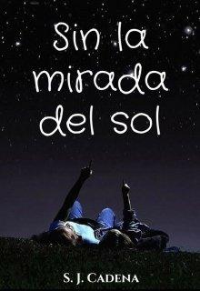 """Libro. """"Sin la mirada del sol"""" Leer online"""
