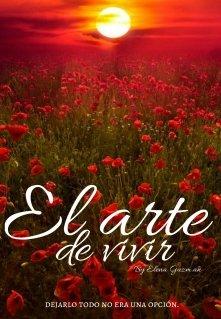 """Libro. """"El Arte De Vivir ©"""" Leer online"""