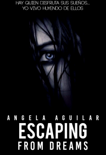 "Libro. ""escaping from dreams"" Leer online"