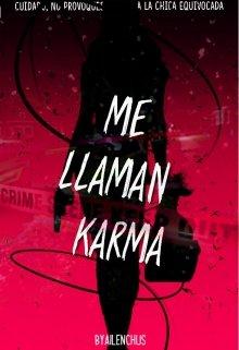 """Libro. """"Me Llaman Karma"""" Leer online"""