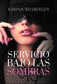 """Libro. """"Servicio bajo las sombras"""" Leer online"""