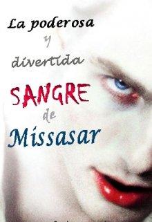 """Libro. """"La poderosa y divertida sangre de Missasar"""" Leer online"""