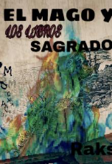 """Libro. """"El Mago Y Los Libros Sagrados"""" Leer online"""