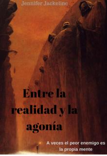 """Portada del libro """"Entre la realidad y la agonía"""""""